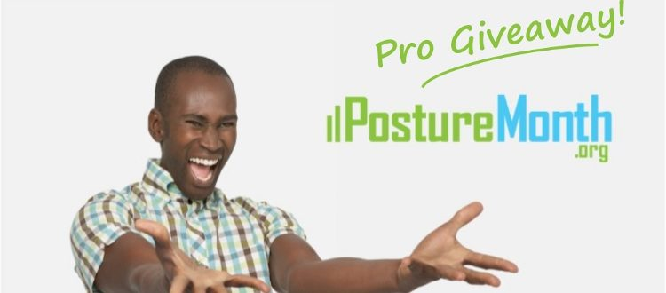 pro giveaway posture month
