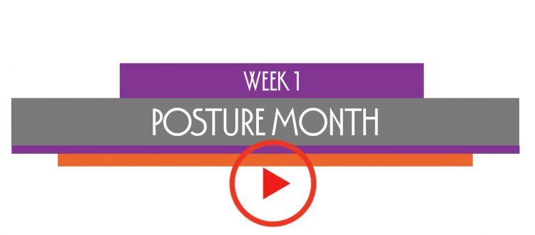 week 1 posture month awareness