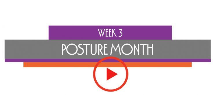 week 3 posture month environment