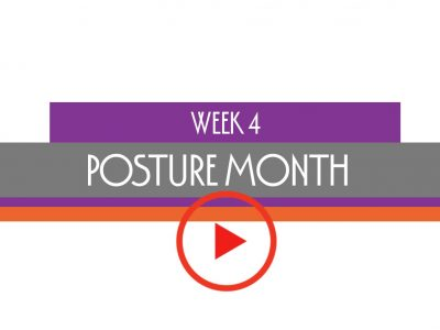 week 4 posture month life habits
